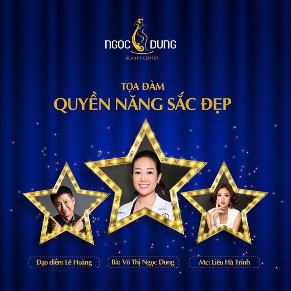Đạo diễn Lê Hoàng, MC Liêu Hà Trinh và bà Võ Thị Ngọc Dung sẽ chia sẻ về việc làm đẹp trong sự kiện,