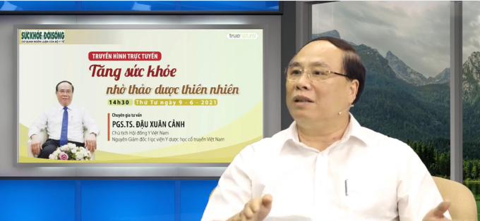Chương trình có sự góp mặt của Phó giáo sư, tiến sĩ Đậu Xuân Cảnh - Chủ tịch Hội Đông Y Việt Nam, nguyên Giám đốc Học viện Y dược học cổ truyền Việt Nam. Ảnh chụp màn hình.